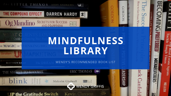Wendy Griffis Mindfulness Library